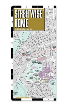 Streetwise Rome Map - Laminated City Center Street Map of Rome, Italy - Folding pocket size travel map with metro map, subway/Streetwise Maps