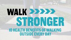 10 Health Benefits of Walking Outside Every Day #Benefitsofwalking