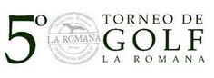 Revista El Cañero: V Torneo de Golf La Romana será el 12 de junio en ...