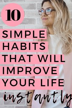 10 Simple Habits That Will Improve Your Life Instantly Adjusting to Adulthood is part of fitness This post may contain affiliate links For more information please check out my disclosure page Dev - Good Habits, Healthy Habits, Healthy Foods, Healthy Living Tips, Isagenix, Wellness Tips, Health And Wellness, Mental Health, Habits Of Successful People
