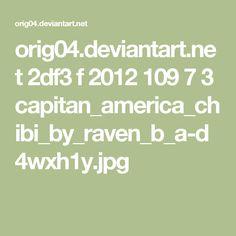orig04.deviantart.net 2df3 f 2012 109 7 3 capitan_america_chibi_by_raven_b_a-d4wxh1y.jpg