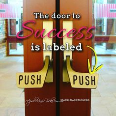 The door to success is labeled #PUSH  #twitter