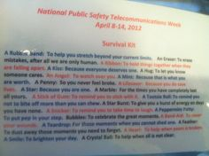 "Contents of the ""Survival Kit"" I got yesterday @ work! Filled with goodies!   Happy National Public Safety Telecommunications Week!"