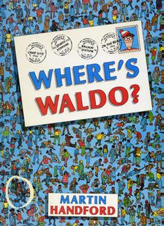 Where's Waldo?  I have this book in my guest bathroom and when anyone's in there for a long time, I know what they're doing!  lol