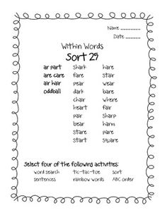 Words Their Way word sorts for Within Words, sort 25 This sort includes ar, are, air words.This is a sampling of my Words Their Way packets. Each sort has an eight page packet. The packet includes 6 different activities for the sort and a page for assessment.