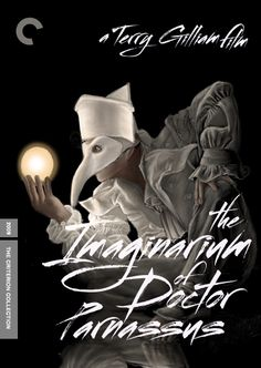 "Fake Criterion Cover: THE IMAGINARIUM OF DR. PARNASSUS (dir. Terry Gilliam) 2009  Designed by: ""Quite-Gone Genie""  ""Ladies and gentleman, ladies and gentleman… this world, this world that we live in is full of enchantment for those with eyes to see it.""  - I loved this movie, but its not for everyone."