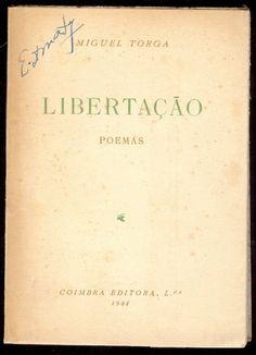 Miguel Torga: Libertaçao.