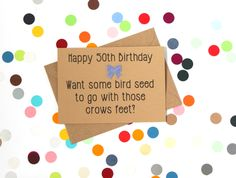 Funny 50th Birthday card. Happy 50th birthday. Want some birdseed to go with those crows feet. Handmade. - pinned by pin4etsy.com