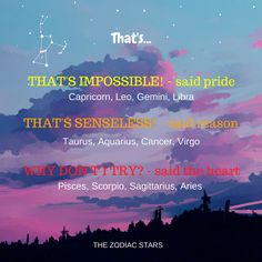 Which one do you listen to? Pride, Reason or your Heart? ♓♒♑♐♈♉♊♋♌♍♎♏ #zodiac #zodiacsigns #zodiacfacts #astro