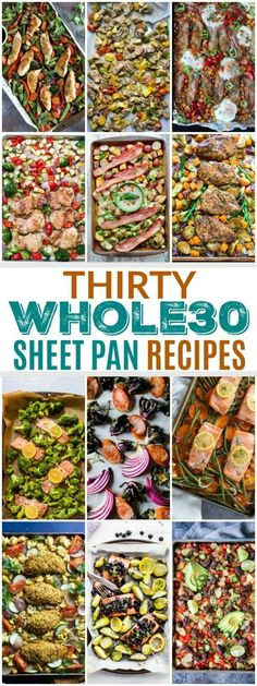 30 Whole30 Sheet Pan Dinners Recipes for your busy weeknights. Quick to prep and even quicker to clean-up. | healthy sheet pan recipes | easy dinner recipes | healthy dinner recipes | Whole30 approved recipes | Whole30 approved dinner | dinner recipes hea