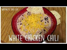 White Chicken Chili Recipe   Frugal Dinner Idea   Whitney's Tiny Life - YouTube