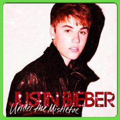 Mistletoe - Justin Bieber <3