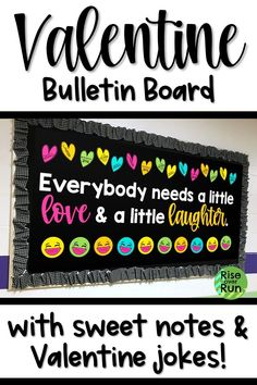 Valentines Bulletin Board I LOVE this Valentine bulletin board idea! It says Everybody needs a little love & a little laughter. It has hearts with sweet messages and laughing emojis with Valentine jokes. It will bring a smile to students' faces! Nurse Bulletin Board, Kindness Bulletin Board, February Bulletin Boards, Thanksgiving Bulletin Boards, Valentines Day Bulletin Board, Kindergarten Bulletin Boards, College Bulletin Boards, Summer Bulletin Boards, Halloween Bulletin Boards