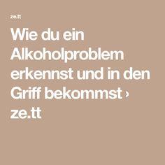 Wie du ein Alkoholproblem erkennst und in den Griff bekommst › ze.tt