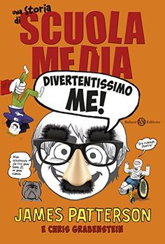 Divertentissimo me!: Una storia di Scuola Media (Italian Edition)
