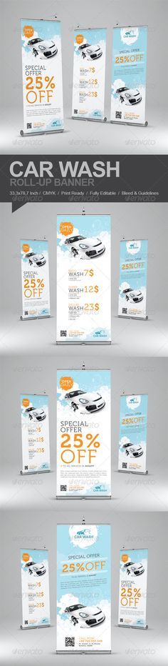 Car Wash Roll-Up Banner  #GraphicRiver         Promote your business with a unique and creative roll-up banner template package.  	 Perfect for a wide range of car wash related businesses like: Car Wash & Auto Detailing Services or Car wash Equipment.  	 Simple to work with and highly customizable, it ca be easily adjusted to fit your needs.