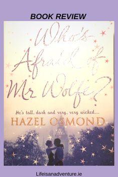 whos afraid of Mr Wolfe. Hazel Osmond. book review. book blog. book.