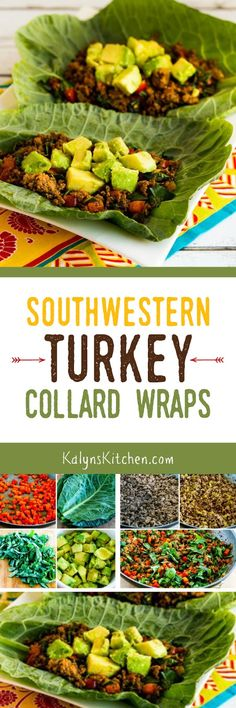 These Southwestern Turkey Collards Wraps are low-carb, gluten-free, South Beach Diet Phase One, and can easily be Paleo. And they are delicious! [found on KalynsKitchen.com]: