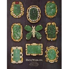 """David Webb was ahead of the trend curve when he began working with jade in This period ad shows that most of the brooches required one-of-a-kind gold """"frames"""" to accommodate the antique jade. Jewellery Advertising, Jewelry Ads, Jade Jewelry, Pandora Jewelry, Fashion Jewelry, Jewelry Design, Resin Jewelry, Glass Jewelry, Gold Jewellery"""