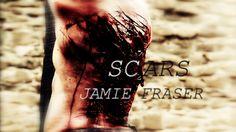 #Outlander Jamie Fraser | Scars #Fanvid