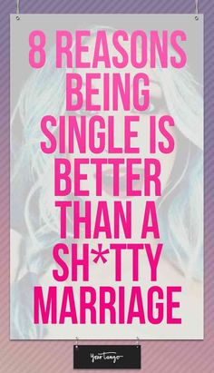 Here is why being single is better than being in a bad relationship.