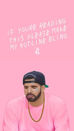 pinterest: @jaidyngrace Hotline Bling Drake ★ Download more funny iPhone Wallpapers at @prettywallpaper