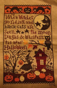 When witches go riding. an Embroidery Sampler