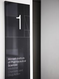 Hofstede / Monash Institute of Pharmaceutical Sciences / Signage...