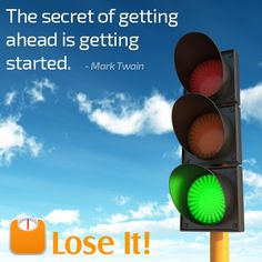 Today is the day to start your path to a healthier life. www.loseit.com.