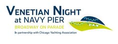 """Venetian Night is back at Navy Pier with a """"Broadway on Parade"""" theme that you must tune into! Don't miss it on September 6, 2014 starting at 8:30 p.m."""