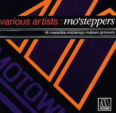 Various: Mo'steppers – 16 Irresistible Mid Tempo Motown Groovers