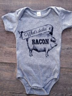 What's Shakin Bacon  Funny Baby Onesie Bodysuit by TheCoinLaundry, $18.00