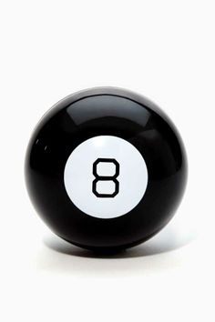 Magic 8 Ball, we actually thought it worked...