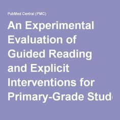 reading research paper An Experimental Evaluation of Guided Reading and Explicit Interventions for Primary-Grade Students At-Risk for Reading Difficulties
