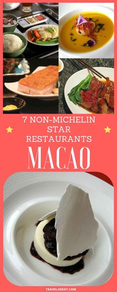 7 Non-Michelin star restaurants in Macau. While Macau is recognised for its unique blend of Chinese and Portuguese food known as Macanese cuisine,