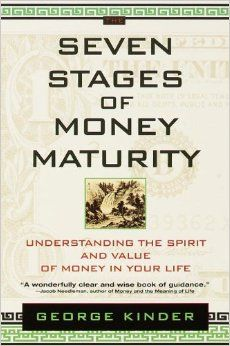 Buy The Seven Stages of Money Maturity: Understanding the Spirit and Value of Money in Your Life by George Kinder and Read this Book on Kobo's Free Apps. Discover Kobo's Vast Collection of Ebooks and Audiobooks Today - Over 4 Million Titles! Wise Books, Certified Financial Planner, Financial Planning, Buddhist Wisdom, Finance Books, Me Time, Spiritual Guidance, Maturity, Budgeting Tips