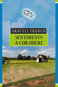 Franch Llombart, Araceli. Sentiments a cor obert. Lleida : Onix, 2016