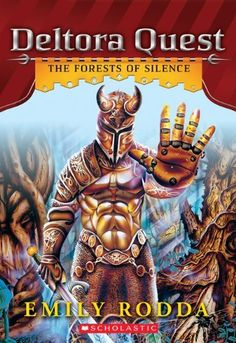 Deltora Quest #1: The Forests of Silence by Emily Rodda. $5.99. Publication: May 1, 2012. Series - Deltora Quest. Publisher: Scholastic Inc. (May 1, 2012). Reading level: Ages 8 and up