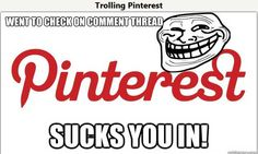 Just Trolling Pinterest
