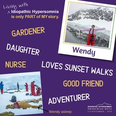 The annual international Idiopathic Hypersomnia Awareness Week. September Living with Idiopathic Hypersomnia is only part of my story. Idiopathic Hypersomnia, Nurse Love, Give Hope, Raising Kids, Good People, Disorders, How To Find Out, Encouragement, Student