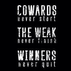 #Winners never quit!