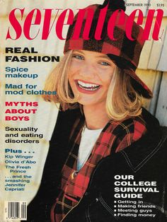 September 1990 cover with seventeen-year-old Cameron Diaz Cameron Diaz, Fashion Cover, 90s Fashion, Retro Fashion, Vintage Fashion, Seventeen Magazine, Olivia D'abo, My Magazine, Magazine Covers
