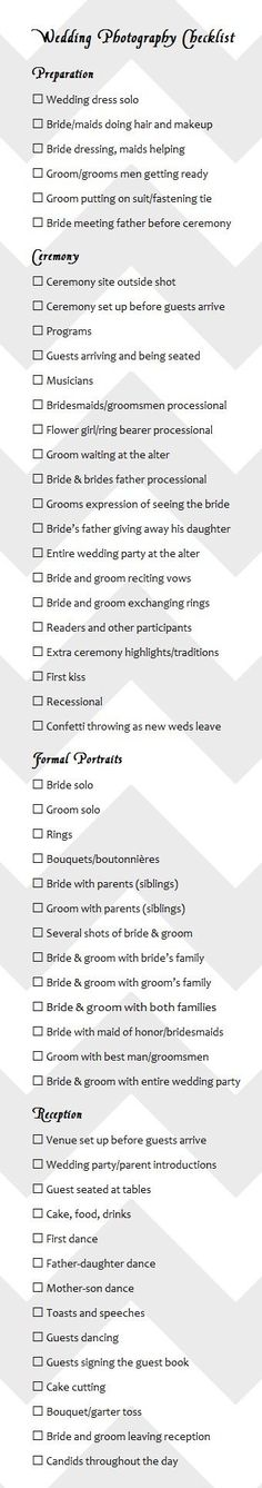 Wedding photo checklist for your wedding photographer. Be very detailed in what you want- there's only one shot at capturing your event!