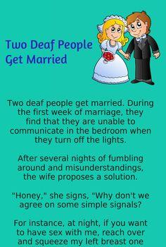 Husband Wife Jokes & Funny StoryTwo Deaf People Get Married. Deaf Jokes, Silly Jokes, Jokes For Kids, Funny Jokes, Funny Stuff, Hilarious, People Getting Married, Got Married, Humor