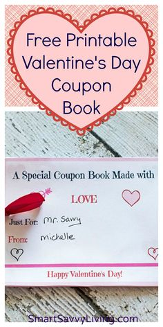 Free Printable Valentine's Day Coupon Book with Customizable Sheets   SmartSavvyLiving.com