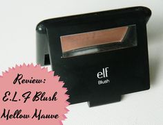 E.L.F BLUSH MELLOW MAUVE REVIEW