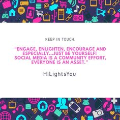 """""""Engage, Enlighten, Encourage and especially…just be yourself! Social media is a community effort, everyone is an asset."""" Social Media Ad, Social Media Marketing, Ecommerce Solutions, Mobile Application Development, Just Be You, Promote Your Business, Digital Marketing Services, Internet Marketing, Effort"""