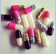 I'm a princess so I deserve pills fit for one.   Pills with glitter of the inside, so you can break them open and make your day a little more fun and sparkling