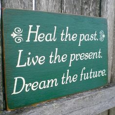 Primitive Wood Sign Heal The Past Live The by scaredycatprimitives, $9.00