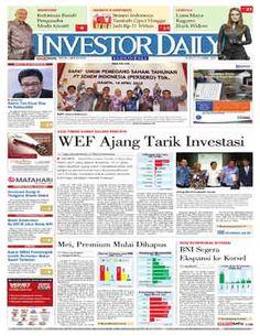 Investor Daily - 17 April 2015   WEF Ajang Tarik Investasi   Investor Daily